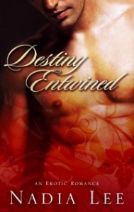 cover of Destiny Entwined by Nadia Lee